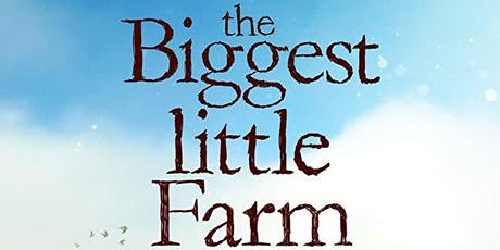 Biggest Little Farm Showing tickets