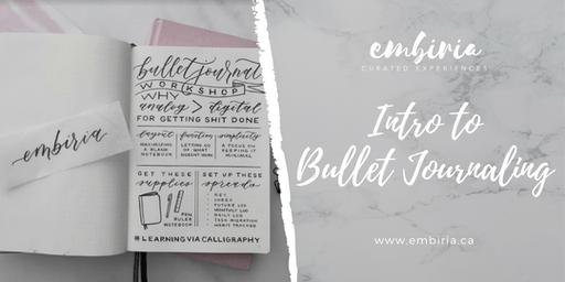 Embiria presents Intro to Bullet Journaling