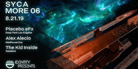 Identity Presents: Sycamore 006 with Placebo eFx and Alex Alecio tickets