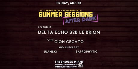 Summer Sessions After Dark  @ Treehouse Miami tickets