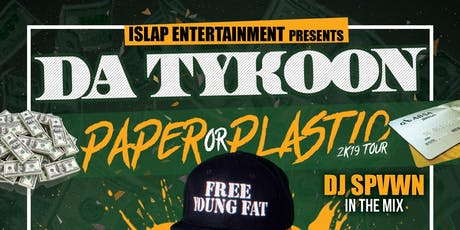 Da Tykoon's Paper or Plastic Tour @ Marci's Bar & Bistro tickets