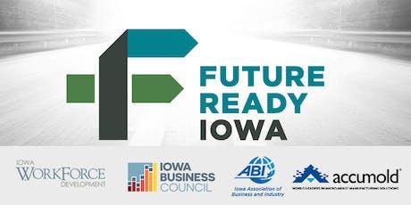 Future Ready Iowa Employer Summit - Ankeny tickets