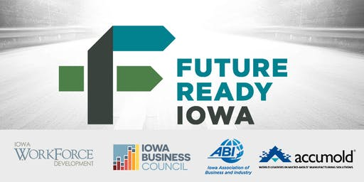 Future Ready Iowa Employer Summit - Ankeny