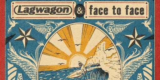 Lagwagon + Face To Face