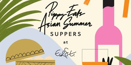Pippy Eats Asian Summer Suppers tickets
