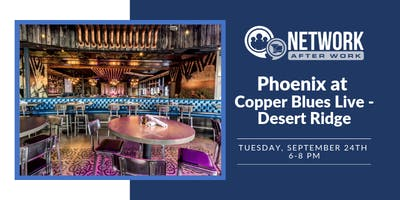 Network After Work Phoenix at Copper Blues Live - Desert Ridge