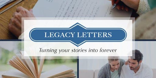"""Legacy Letters Workshop """"Family Legacy"""""""