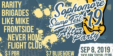 Sophomore Slump Fest 2019 - After Party tickets