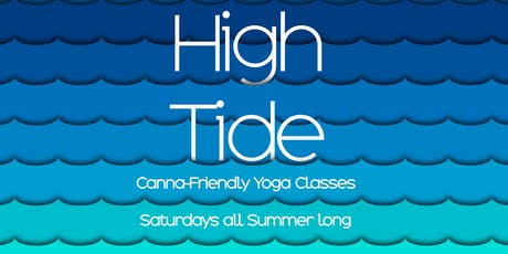 High Tide: Canna-Friendly Yoga Classes on the Island tickets