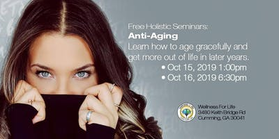 Anti-Aging - FREE Health Seminar