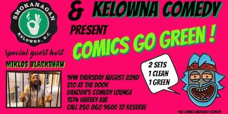 Smokanagan presents Comics Go Green with Miklos Blackshaw tickets