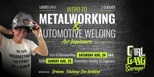 Intro to Metalworking & Automotive Welding for Beginers
