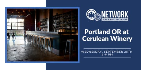 Network After Work Portland, OR at Cerulean Winery tickets