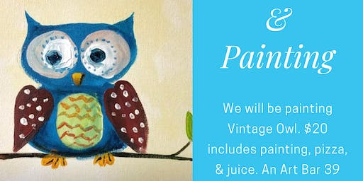 Vintage Owl Painting & Pizza Party
