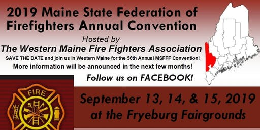2019 Maine State Fire Fighters Convention