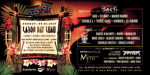 Labor Day Luau at Salt, The Wreck and Myth | Sunday 09.01.19