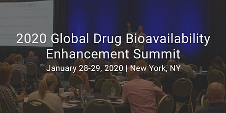 2020 Global Drug Bioavailability Enhancement Summit tickets