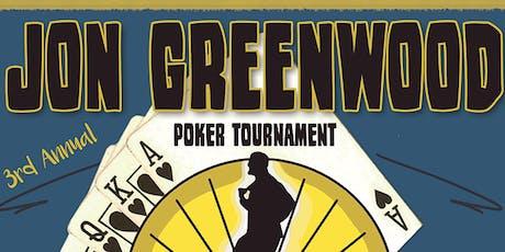 3rd Annual Jon Greenwood Poker Tournament tickets