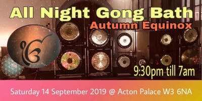 All Night Gong Bath - Autumn Equinox