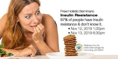 Insulin Resistance - FREE Health Seminar