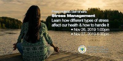Stress Management - FREE Health Seminar