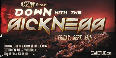 CZW's Down with the Sickness tickets