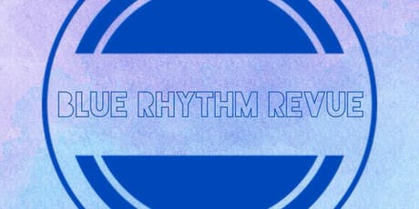 Blue Rhythm revue tickets