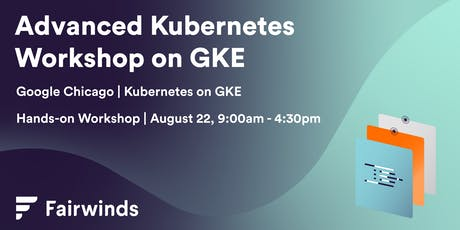 Advanced Kubernetes Hands-on Workshop with Google GKE tickets