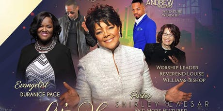 LET'S HAVE CHURCH WITH Pastor Shirley Caesar   tickets