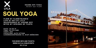 Sound Off Soul Yoga with DJ LYLA at Alte Utting
