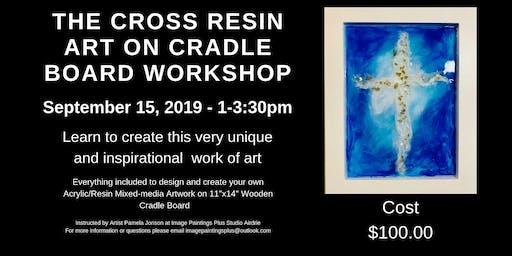 "The Cross - Resin Art on 11""x14"" Wooden Cradle Board"