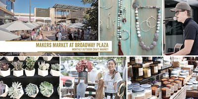 Makers Market in the Plaza - Broadway Plaza Walnut Creek! | A Monthly Craft Fair!