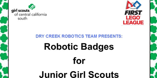Robotic Badges for Junior Girl Scouts - Fresno