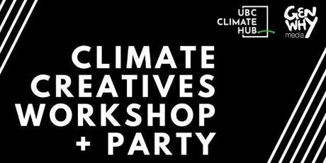 Climate Creatives Workshop + Party! tickets