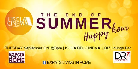 The end of Summer Happy Hour on Isola del Cinema tickets