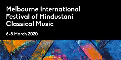 Season Pass - Melbourne International Festival of Hindustani Classical Music tickets