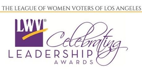 2019 Celebrating Leadership Awards - League of Women Voters of Los Angeles  tickets