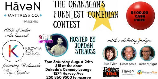 Haven Mattress presents Okanagan's Funniest Comedian Contest 4 Kelowna Art