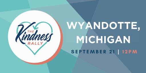 The Kindness Rally: Wyandotte, MI