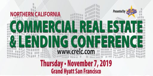 Commercial Real Estate & Lending Conference - No. California 2019