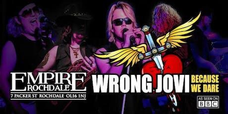 Bon Jovi - UK Number One Tribute Wrong Jovi tickets