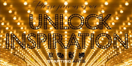 Unlock Inspiration; Starting Arts Gala tickets