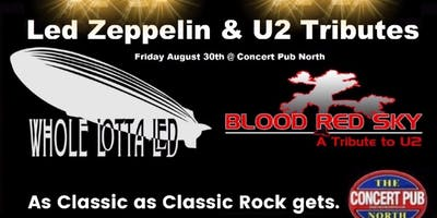 Led Zeppelin / U2 tributes Whole Lotta Led / Blood Red Sky