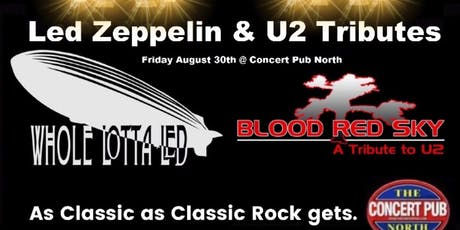 Led Zeppelin / U2 tributes Whole Lotta Led / Blood Red Sky tickets