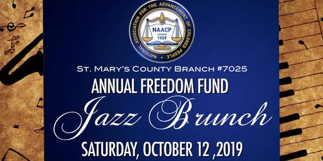 St. Mary's County Branch NAACP 2019 Freedom Fund Jazz Brunch tickets