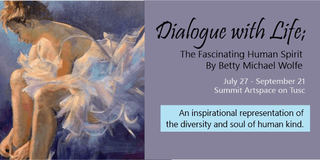 Dialogue with Life, Paintings by Betty Michael Wolfe tickets