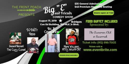 The Front Poach presents Comedian Big E & Friends