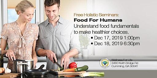 Food For Humans - FREE Health Seminar