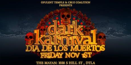 Dark Karnival 2019: Dia de los Muertos tickets