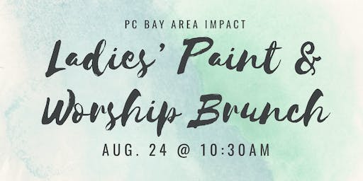 Ladies' Paint & Worship Brunch